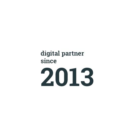 Digital Partner since 2013